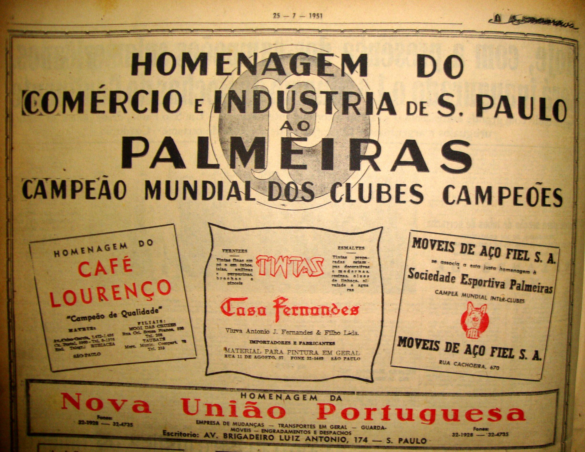 Empresas e entidades prestaram reverência ao Palmeiras